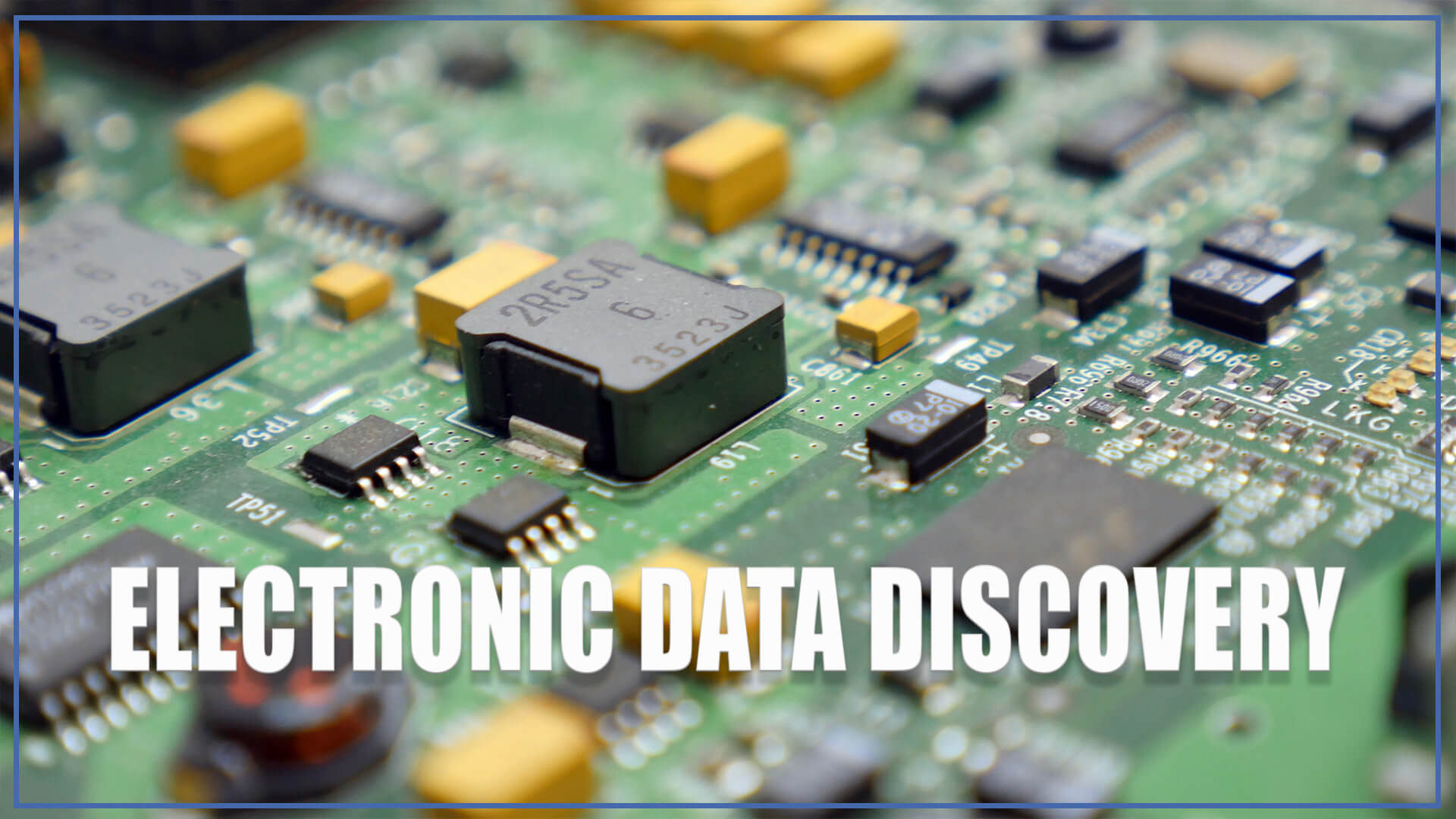 Electronic Data Discovery